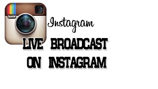How To Go Live On Instagram