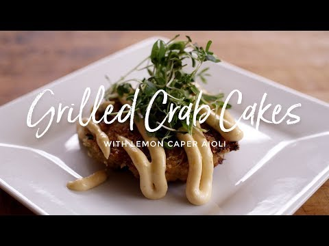 Grilled Crab Cakes with Lemon Caper Aioli