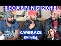 KAMIKAZE - EMINEM | RECAPPING 2018