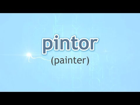 How to Pronounce Painter (Pintor) in Spanish