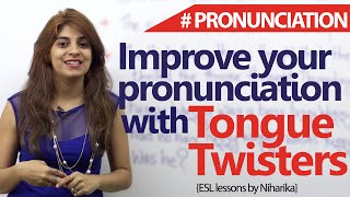 Tongue Twisters to improve your English pronunciations ( Free English Lessons)