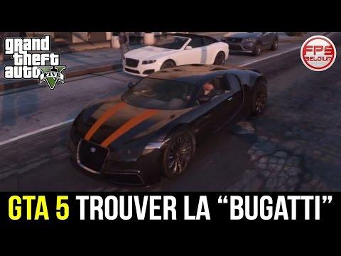 Ou trouver la bugatti(voiture de luxe)sur GTA5.