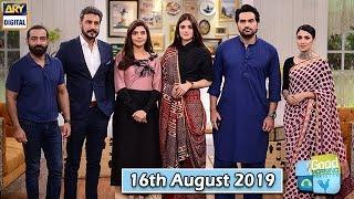 Good Morning Pakistan - Ayeza Khan & Humayun Saeed - 16th August 2019 - ARY Digital Show