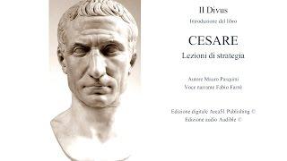 Il Divus - Cesare, lezioni di strategia (Introduzione)