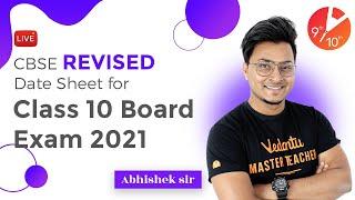 CBSE Revised Date Sheet for Class 10 Board Exam 2021 🔥 - Latest Update | Abhishek Sir | Vedantu