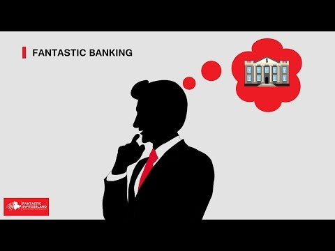 Fantastic Swiss Banking - What is needed to open a Swiss Bank Account?