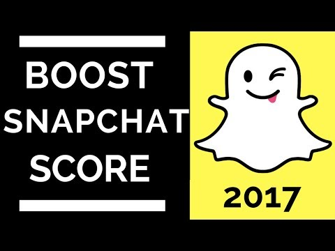 How To Boost Your Snapchat Score INSANELY Quickly 2018