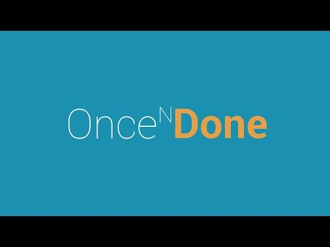 Once N Done: No seconds