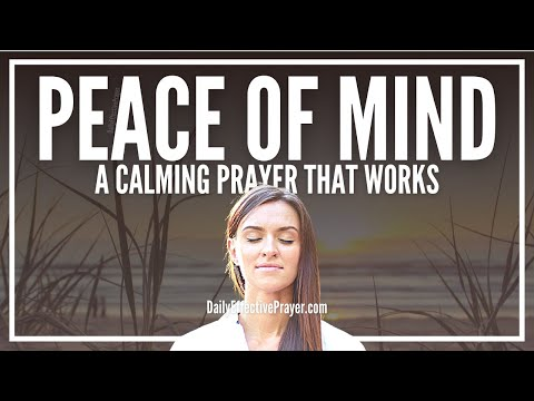 Prayer For Peace Of Mind - Calm and Relax Yourself