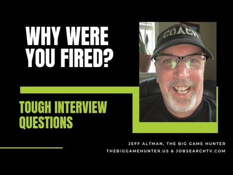 Why Were You Fired? | TheBigGameHunterTV