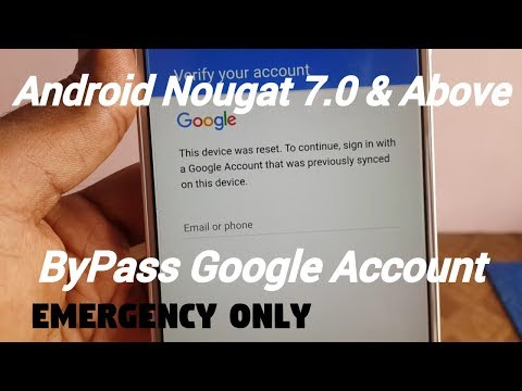 android Google Account Bypass Nougat 7.0📲 Above (emergency only) Part 1