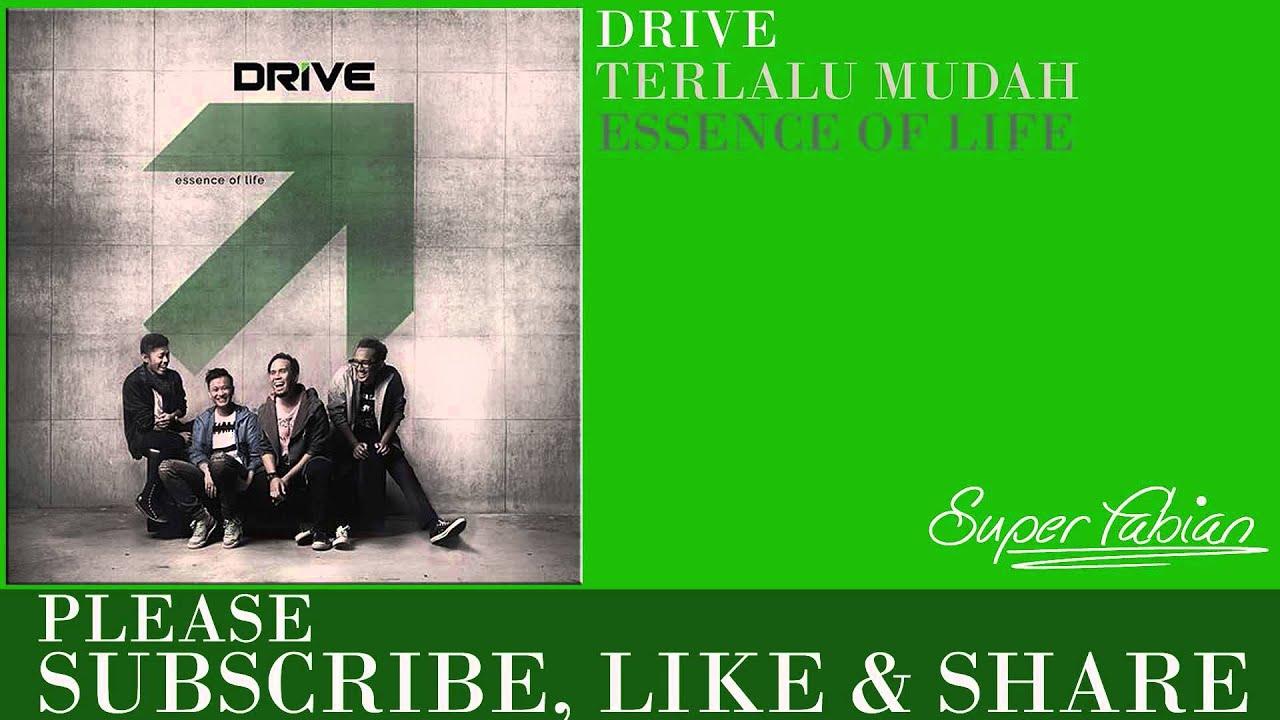 Drive - Terlalu Mudah