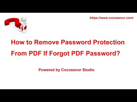 How to Remove Password Protection From PDF If Forgot PDF Password