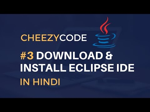Download and Install Eclipse IDE in Hindi | Java Beginners Programming Tutorial Hindi - #3