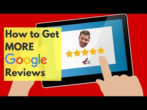 How to Get More Customer Reviews on Google
