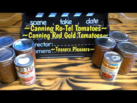 ~Canning Ro-Tel Tomatoes~