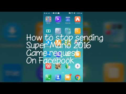 How to stop sending Super Mario 2016 Game request on Facebook