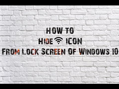 How To Hide Wi-Fi Icon From Lock Screen Of Windows 10