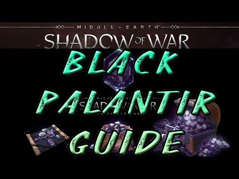 Black Palantir Guide - SHADOW OF WAR Mobile