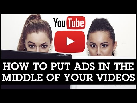 How To Put Ads on Your YouTube Videos and Get Paid: Ads In The Middle Of Your Videos