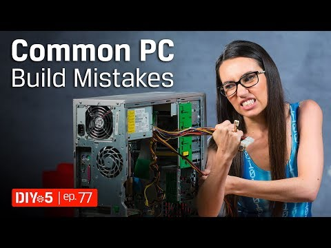PC Build - Common Mistakes to Avoid – DIY in 5 Ep 77