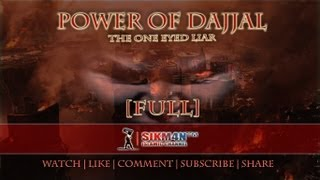 Power Of Dajjal ᴴᴰ - The One Eyed Liar || [FULL]