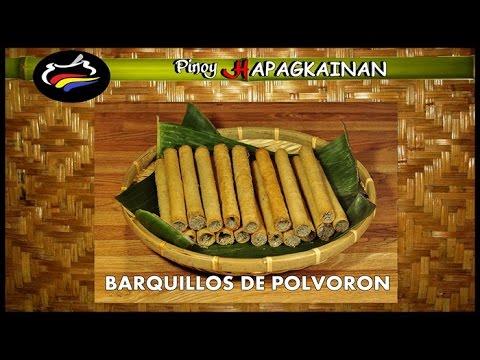 BARQUILLOS DE POLVORON Pinoy Hapagkainan