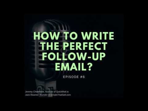 Episode #006 - How to Write the Perfect Follow-up Email?