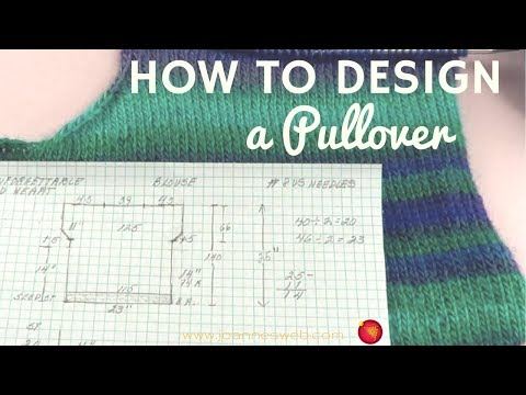 Designing Knits Pullover - How To Design a  Knitted Pullover Sweater