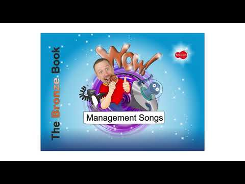 Classroom Management Songs for Wow! The BRONZE Book