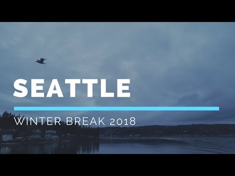 [SEATTLE] Winter Break 2018 Trip