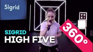 Sigrid - High Five (LIVE in 360°)