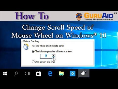 How to Change Scroll Speed of Mouse Wheel on Windows® 10 - GuruAid