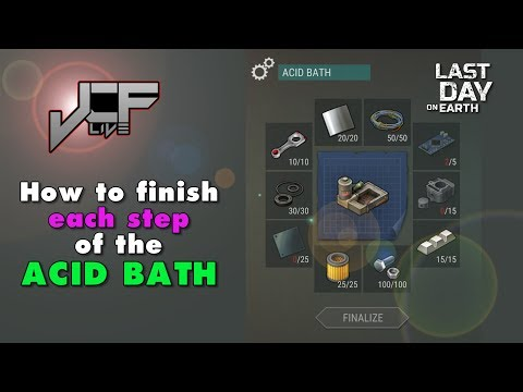 I FINISHED the Acid Bath! in Last Day on Earth, How to Acid Bath (Live Event)