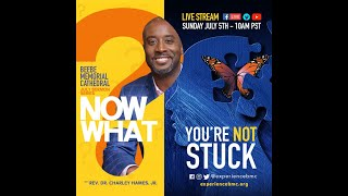Beebe Memorial CME Cathedral – Live Sunday Service Now What? series: Pt 1 You're Not Stuck