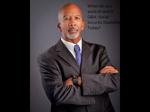 When do you want to watch Q&A: Social Security Disability Today?
