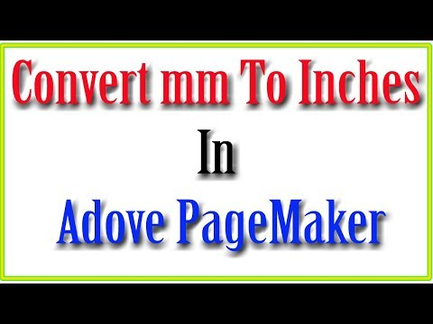 Convert mm to inches &  inches to millimeters  in Adobe Pagemaker