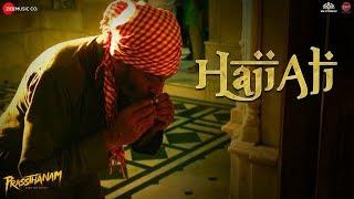 Haji Ali - Prassthanam | Sanjay Dutt, Manisha Koirala, Jackie Shroff | Sukhwinder Singh