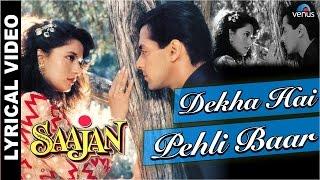 Dekha Hai Pehli Baar Full Song With LYRICS | Saajan | Salman Khan, Madhuri Dixit |