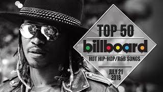 Top 50 • US Hip-Hop/R&B Songs • July 21, 2018 | Billboard-Charts
