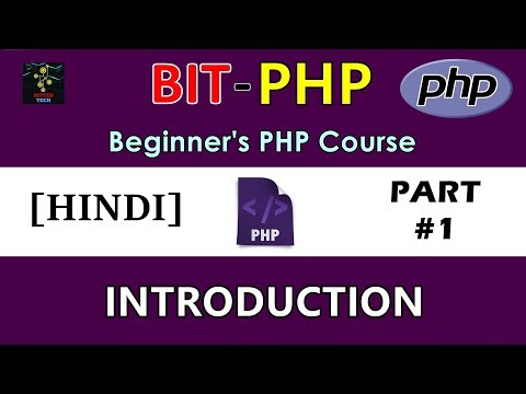 [HINDI] BIT-PHP Beginner's PHP Course | Part #1 | Introduction