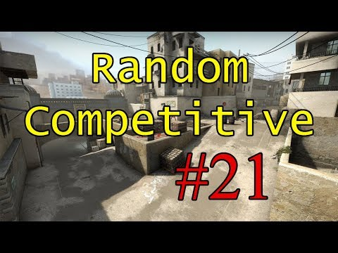 The Song of My People - CS:GO Random Competitive #21