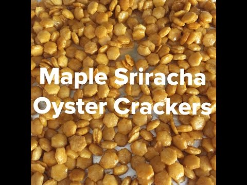 Football snacks | Maple Sriracha Oyster Crackers