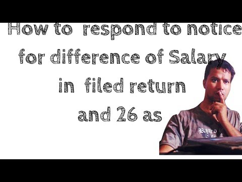 HOW TO RESPOND TO TAX NOTICE FOR DIFFERENCE IN SALARY INCOME IN 26 AS AND FILED RETURN|E Proceedings