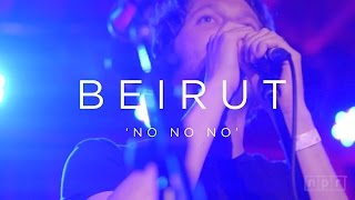 Beirut: No No No   NPR MUSIC FRONT ROW