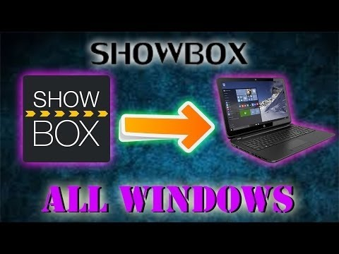 How to get Showbox on your PC or MAC windows 7 8 10 2016