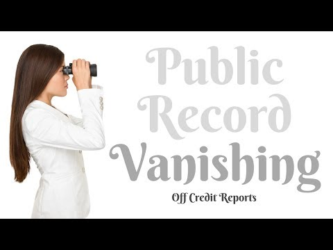 Why have Public Records Stopped Reporting on Credit Reports?
