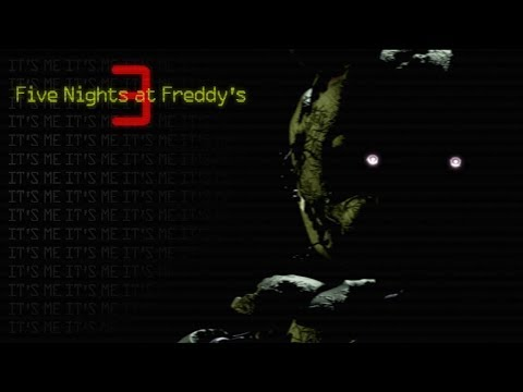 Five Nights at Freddy's 3 | Why must I do this to myself?