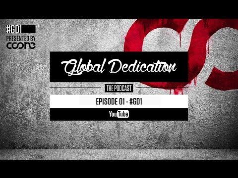 Global Dedication - Episode 01 #GD1
