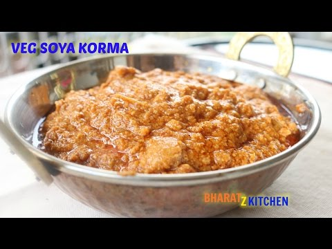Veg Soya Korma | Nutri Masala  | Vegetarian Soy Kurma | Recipe by bharatzkitchen